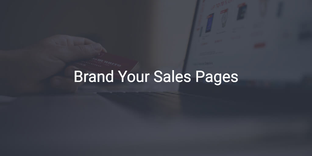 Brand Your Sales Pages