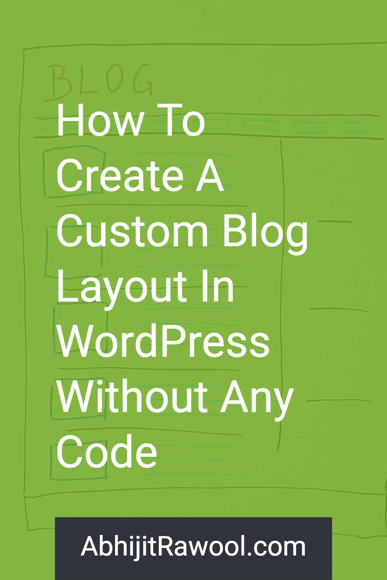 Create Custom Blog Layout in WordPress